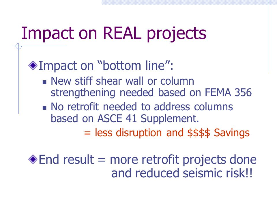 Impact on REAL projects