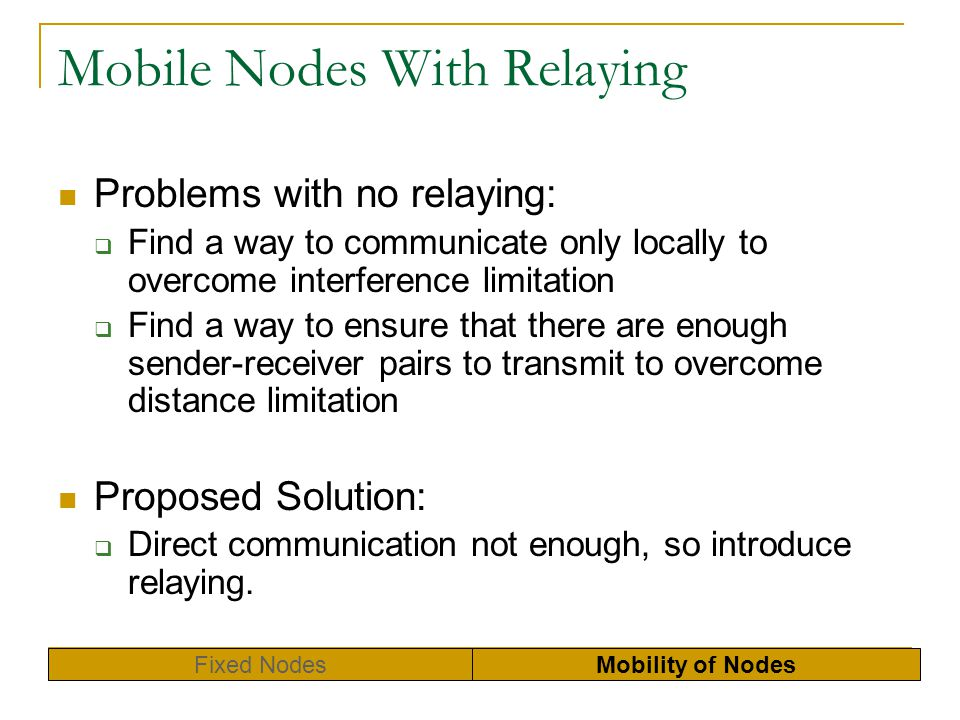 Mobile Nodes With Relaying