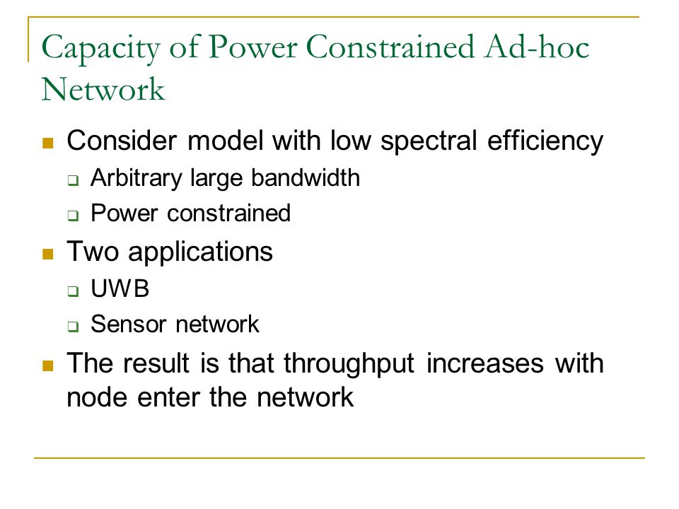 Capacity of Power Constrained Ad-hoc Network