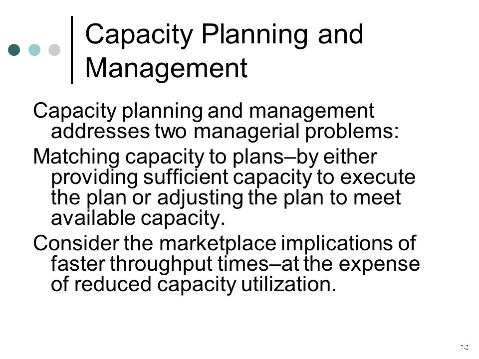 Capacity Planning and Management