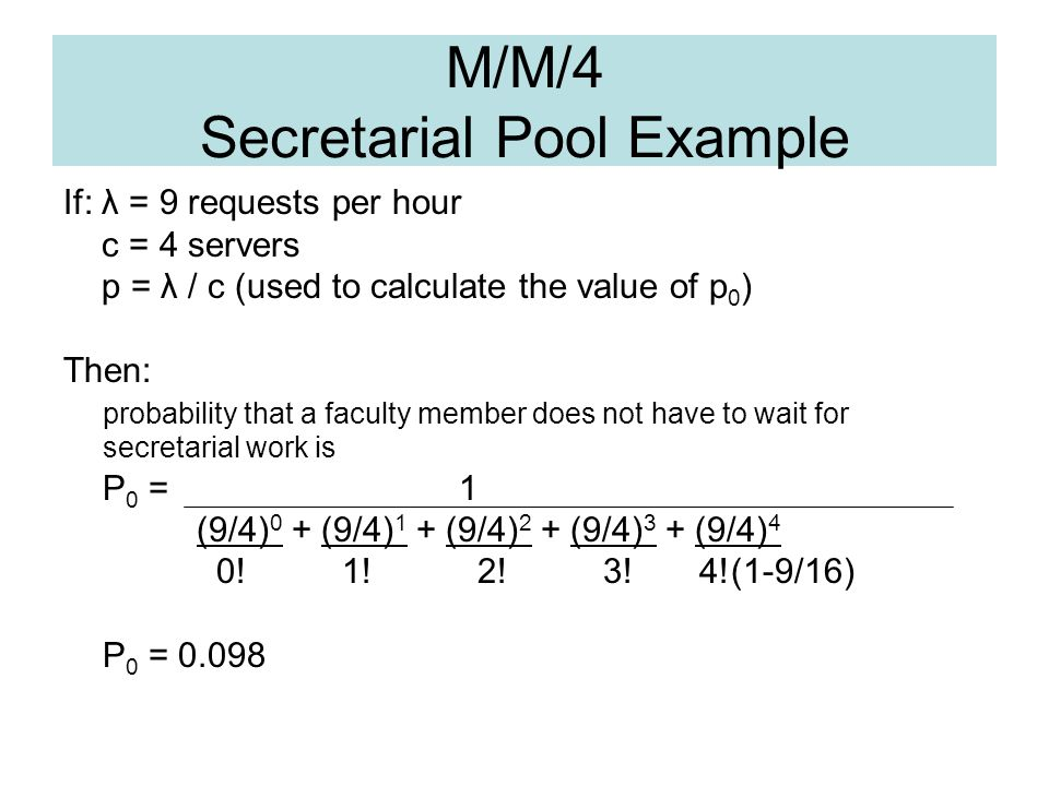 M/M/4 Secretarial Pool Example
