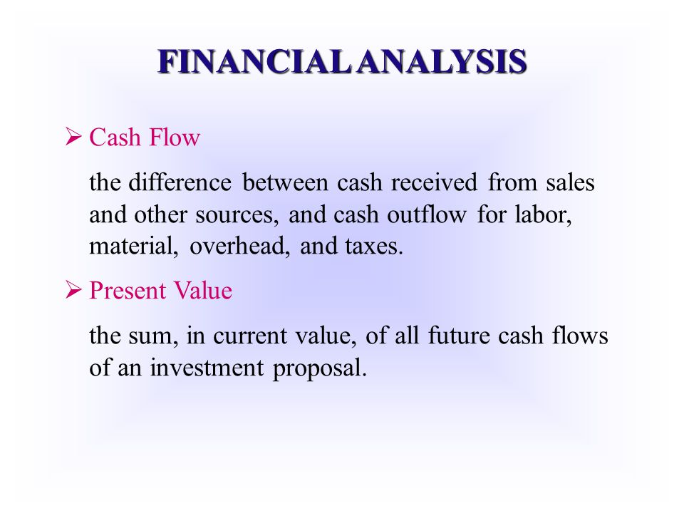 FINANCIAL ANALYSIS Cash Flow