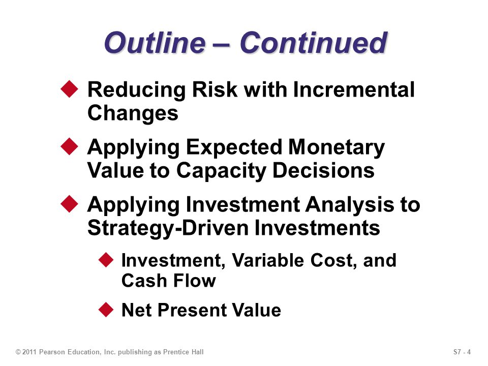 Outline – Continued Reducing Risk with Incremental Changes