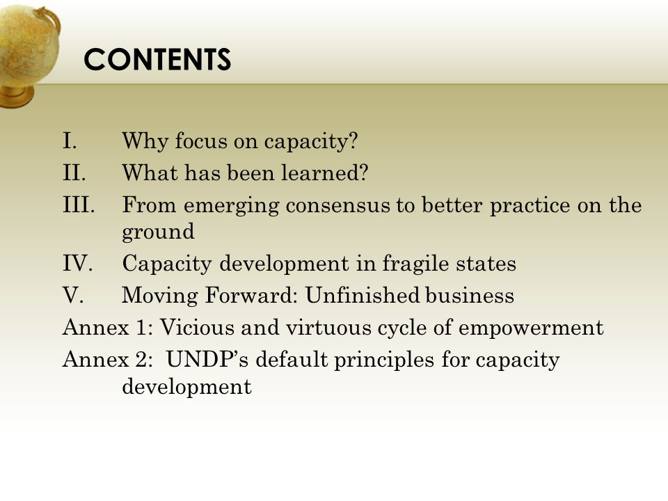 CONTENTS Why focus on capacity What has been learned