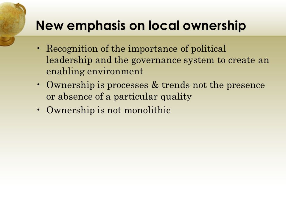 New emphasis on local ownership