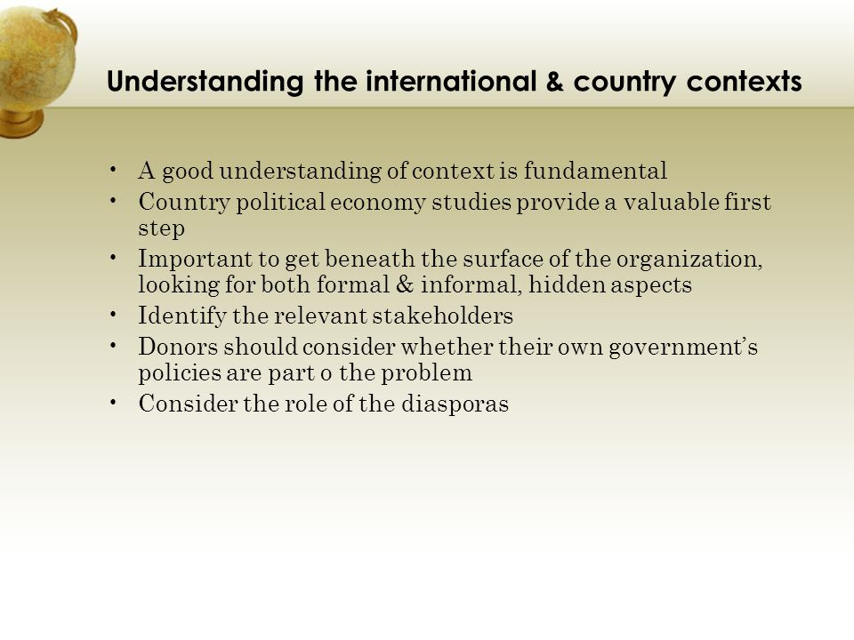 Understanding the international & country contexts