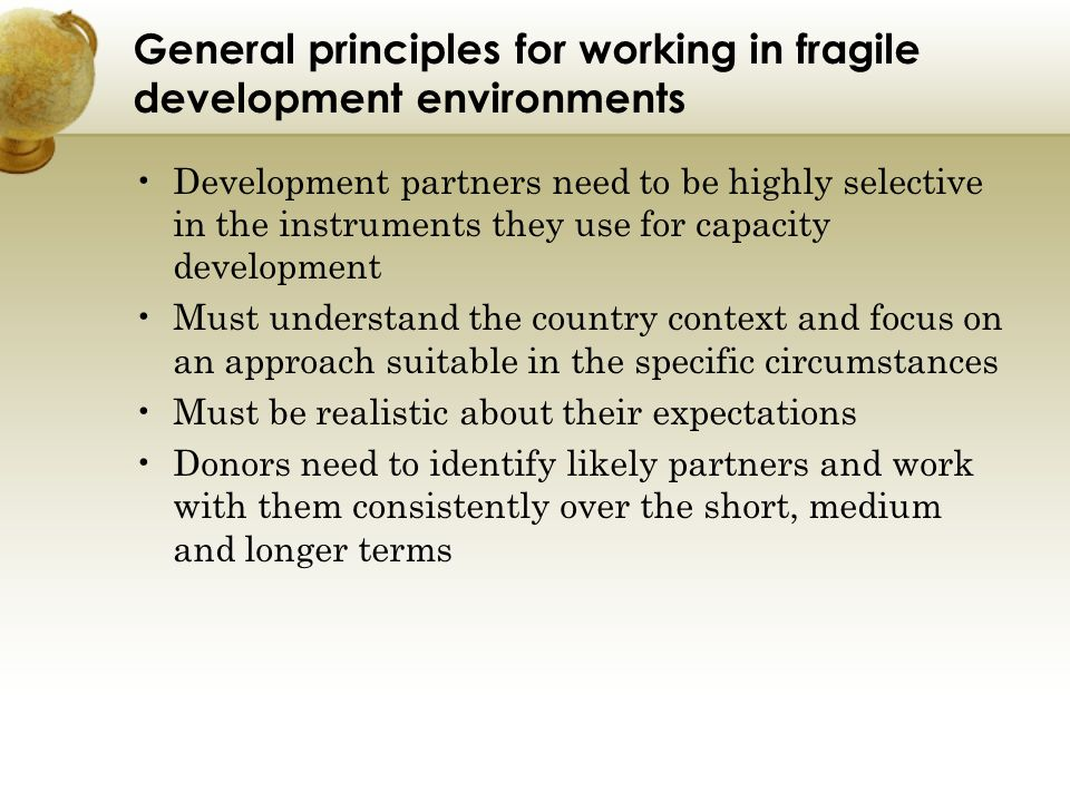 General principles for working in fragile development environments
