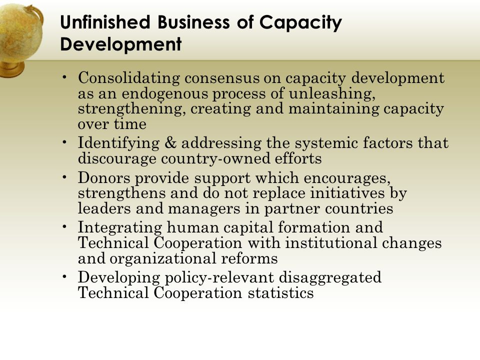 Unfinished Business of Capacity Development