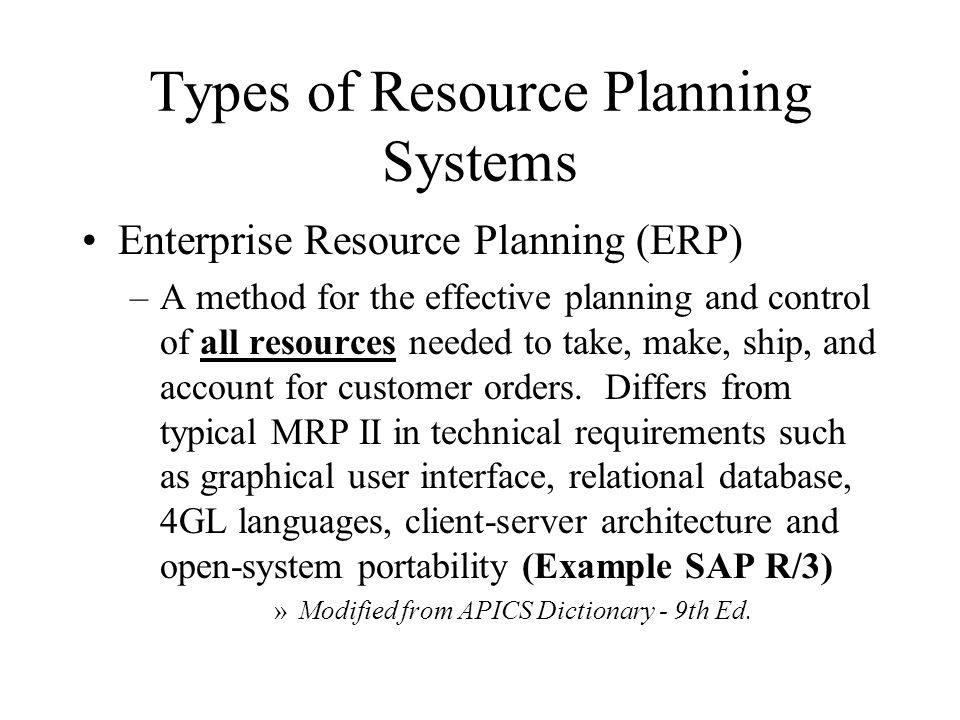 Types of Resource Planning Systems