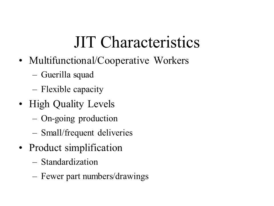 JIT Characteristics Multifunctional/Cooperative Workers