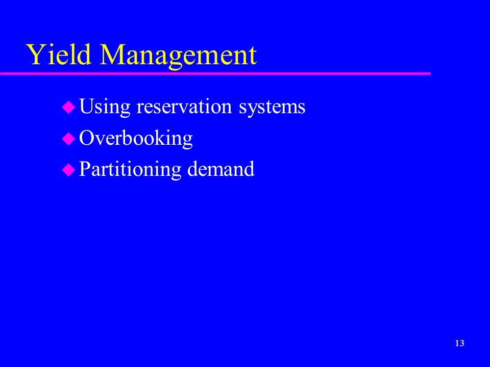 Yield Management Using reservation systems Overbooking