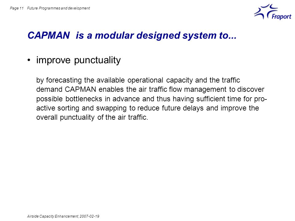 CAPMAN is a modular designed system to...