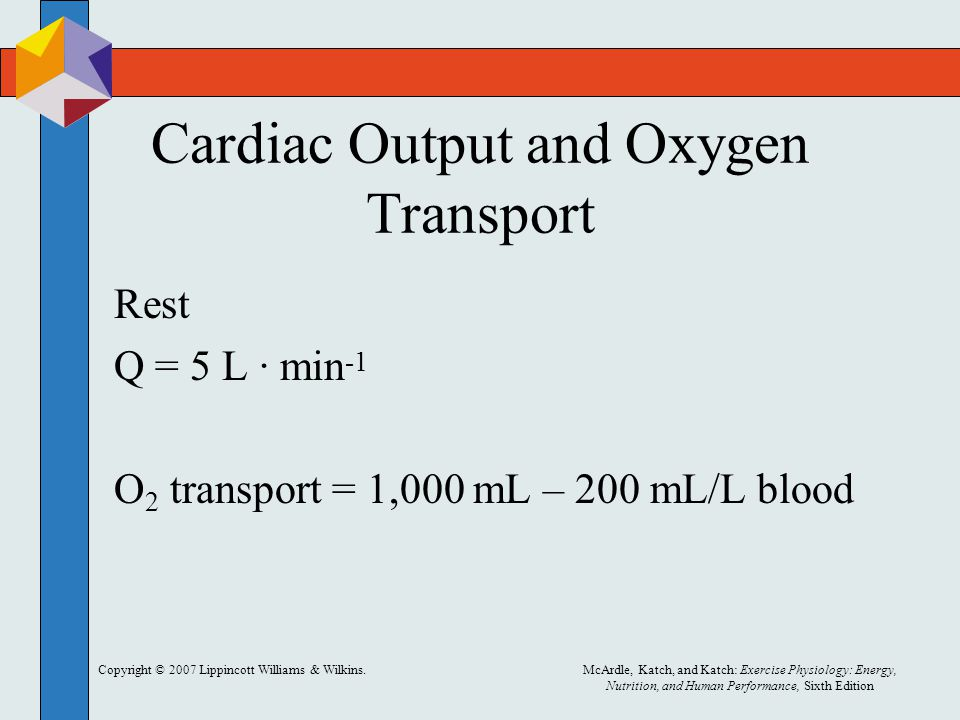 Cardiac Output and Oxygen Transport