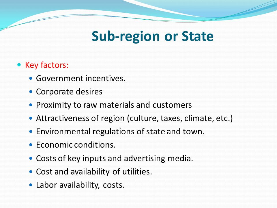 Sub-region or State Key factors: Government incentives.