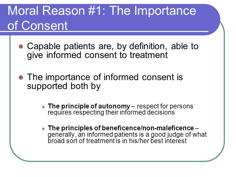 Moral Reason #1: The Importance of Consent