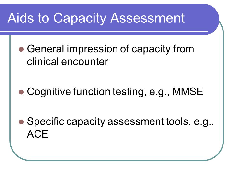 Aids to Capacity Assessment