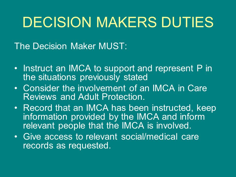 DECISION MAKERS DUTIES