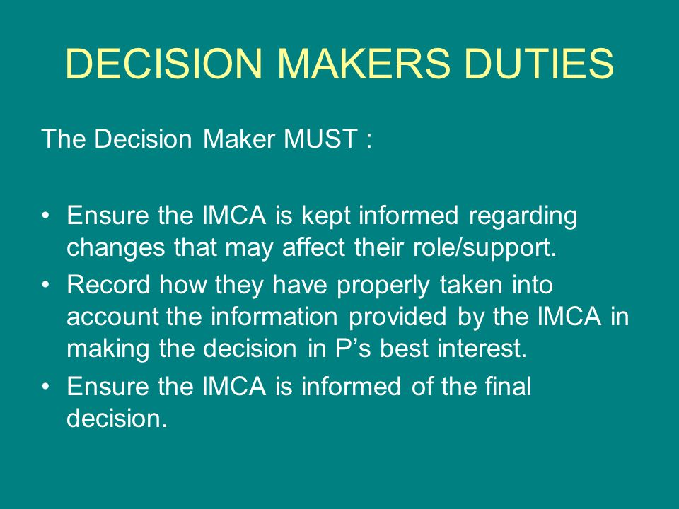 DECISION MAKERS DUTIES