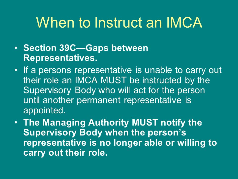 When to Instruct an IMCA