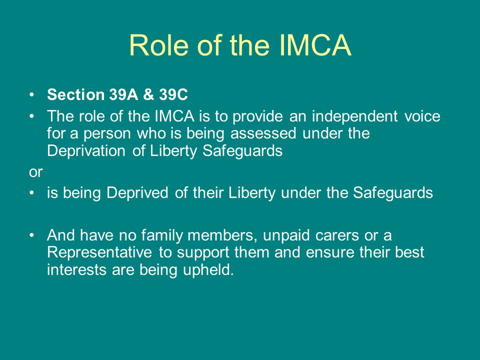 Role of the IMCA Section 39A & 39C