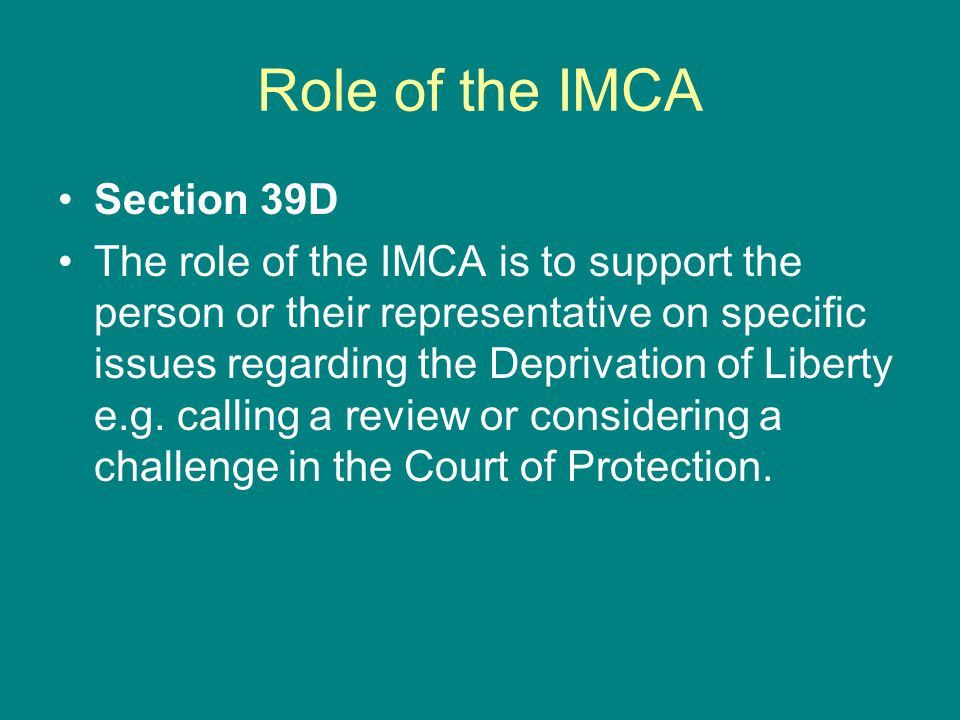 Role of the IMCA Section 39D