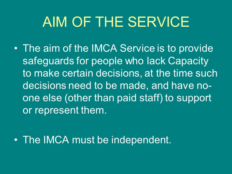 AIM OF THE SERVICE