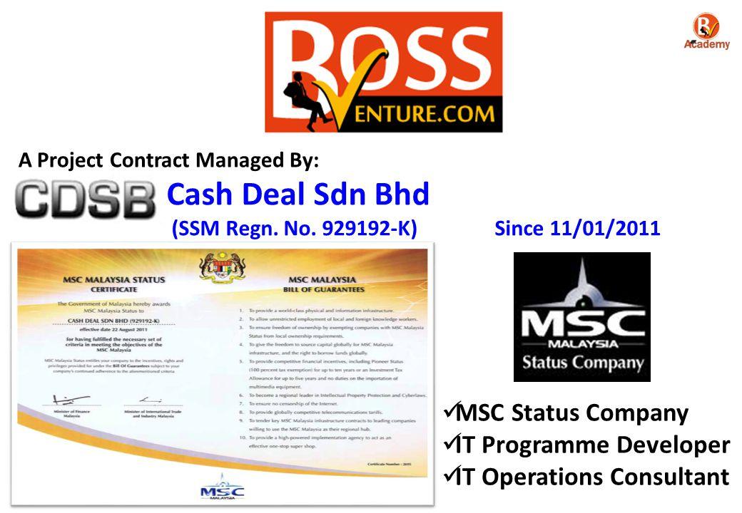 Cash Deal Sdn Bhd MSC Status Company IT Programme Developer