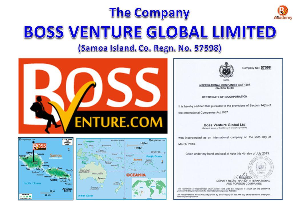 BOSS VENTURE GLOBAL LIMITED (Samoa Island. Co. Regn. No. 57598)