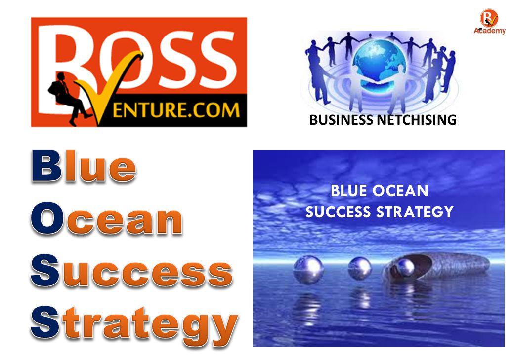 Blue Ocean Success Strategy BLUE OCEAN SUCCESS STRATEGY