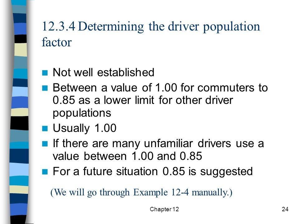12.3.4 Determining the driver population factor