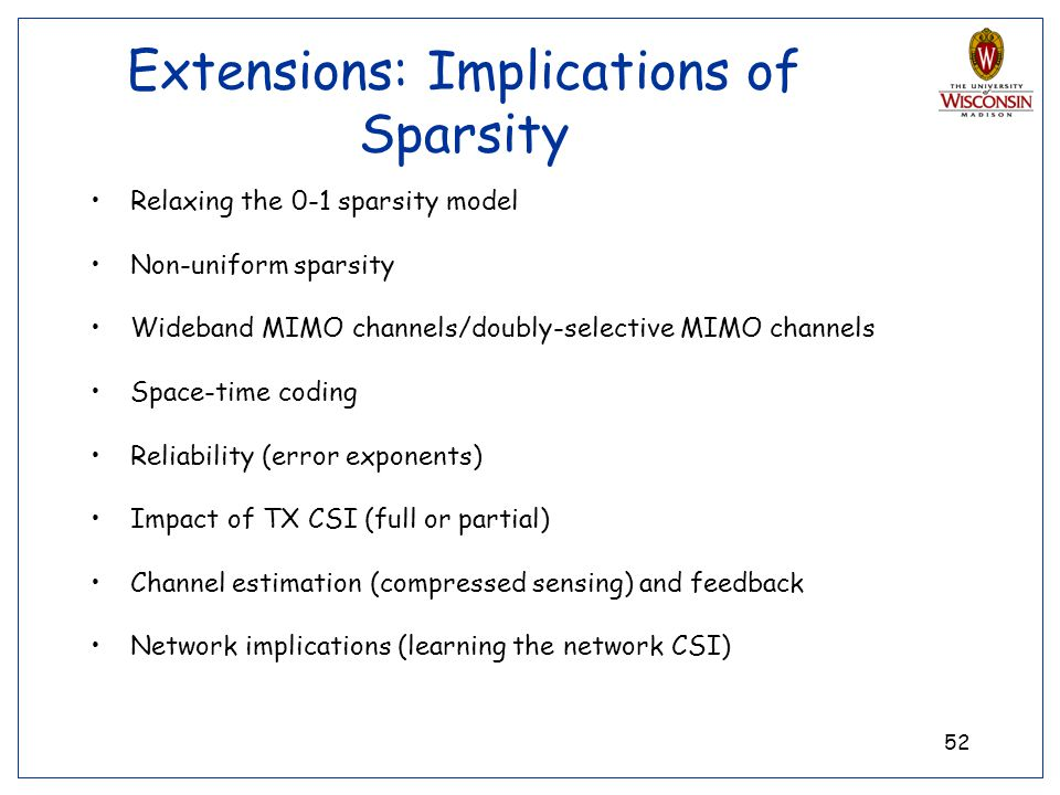 Extensions: Implications of Sparsity