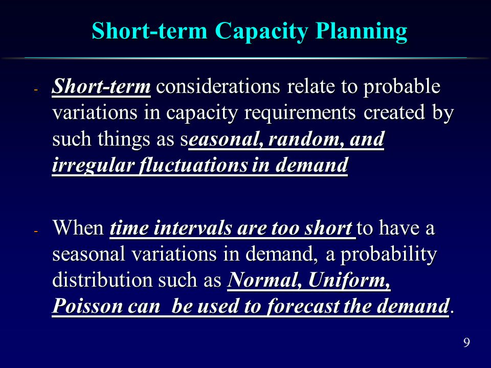 Questions to be answered in Long-Range Capacity Planning