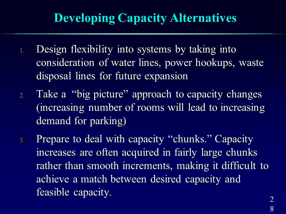4. Attempt to smooth out capacity requirements