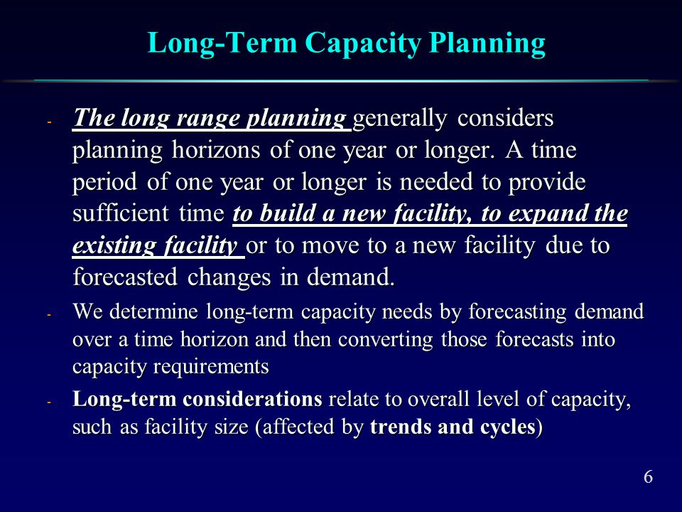 Medium-term capacity Planning