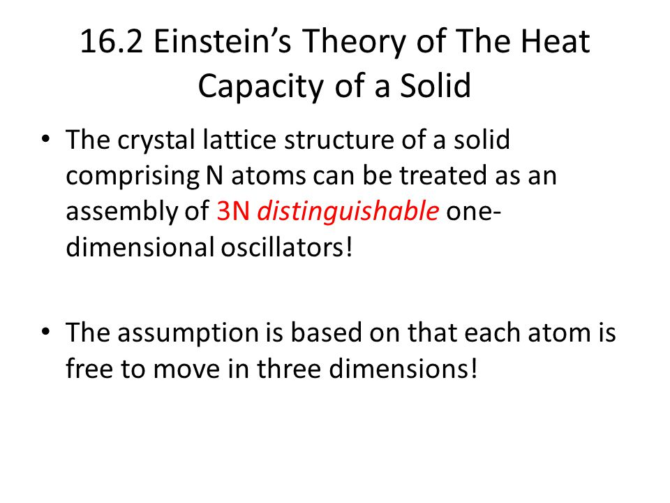 16.2 Einstein's Theory of The Heat Capacity of a Solid