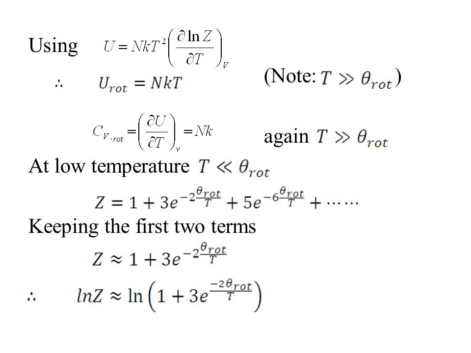 Using (Note: ) again At low temperature Keeping the first two terms