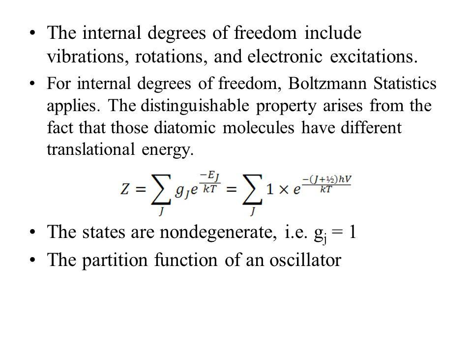 The states are nondegenerate, i.e. gj = 1