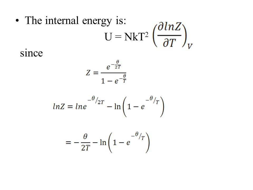 The internal energy is: