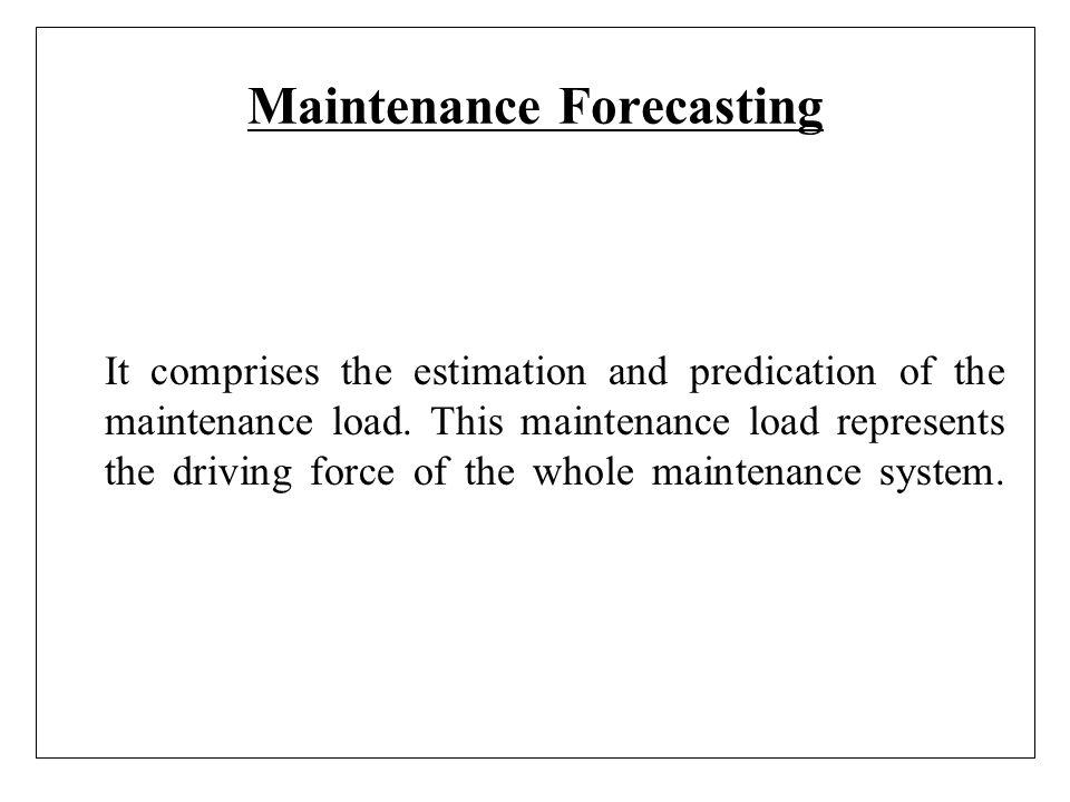 Maintenance Forecasting