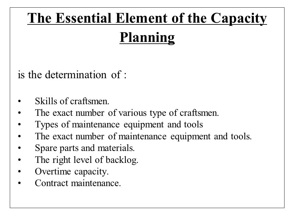 The Essential Element of the Capacity Planning