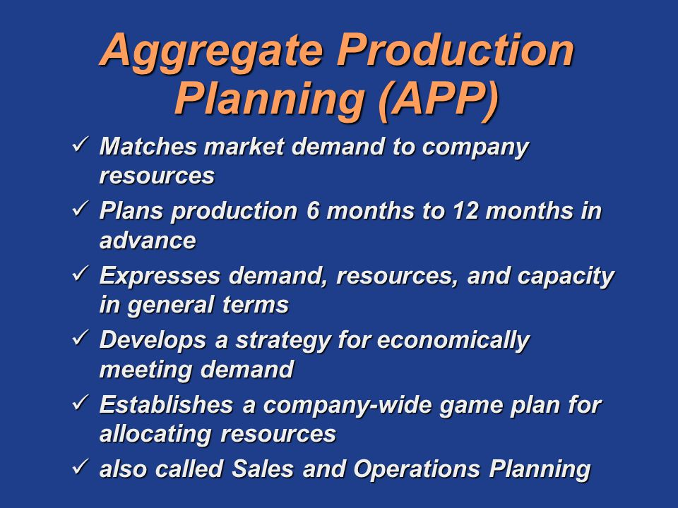 Aggregate Production Planning (APP)