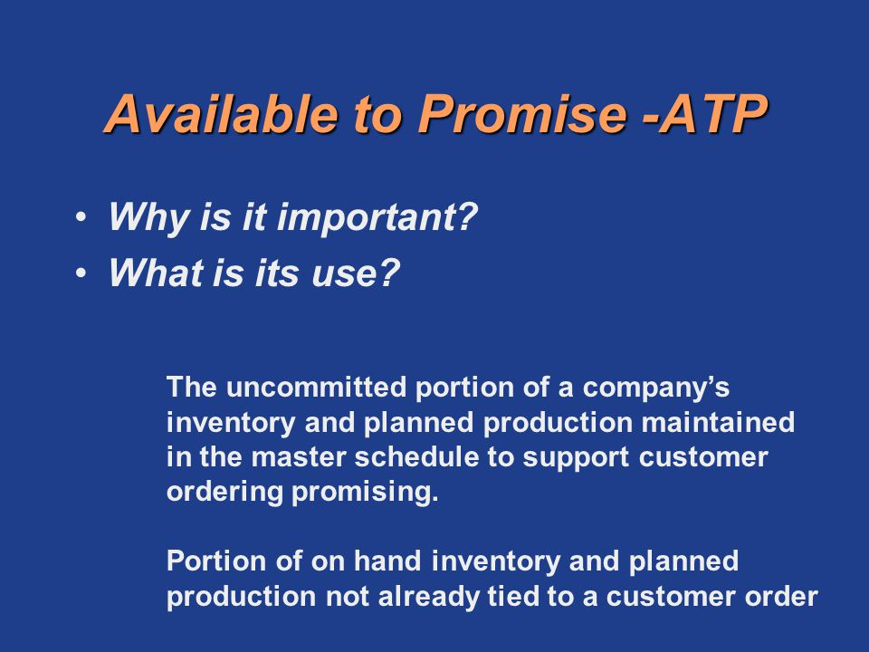 Available to Promise -ATP