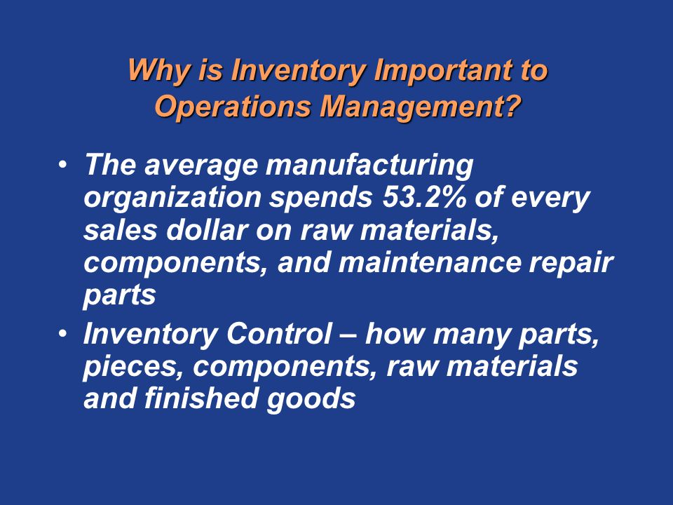 Why is Inventory Important to Operations Management