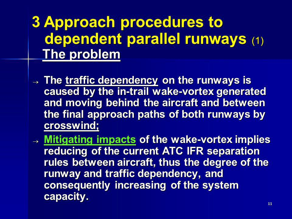 3 Approach procedures to dependent parallel runways (1) The problem
