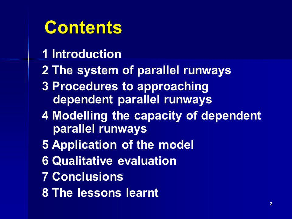 Contents 1 Introduction 2 The system of parallel runways