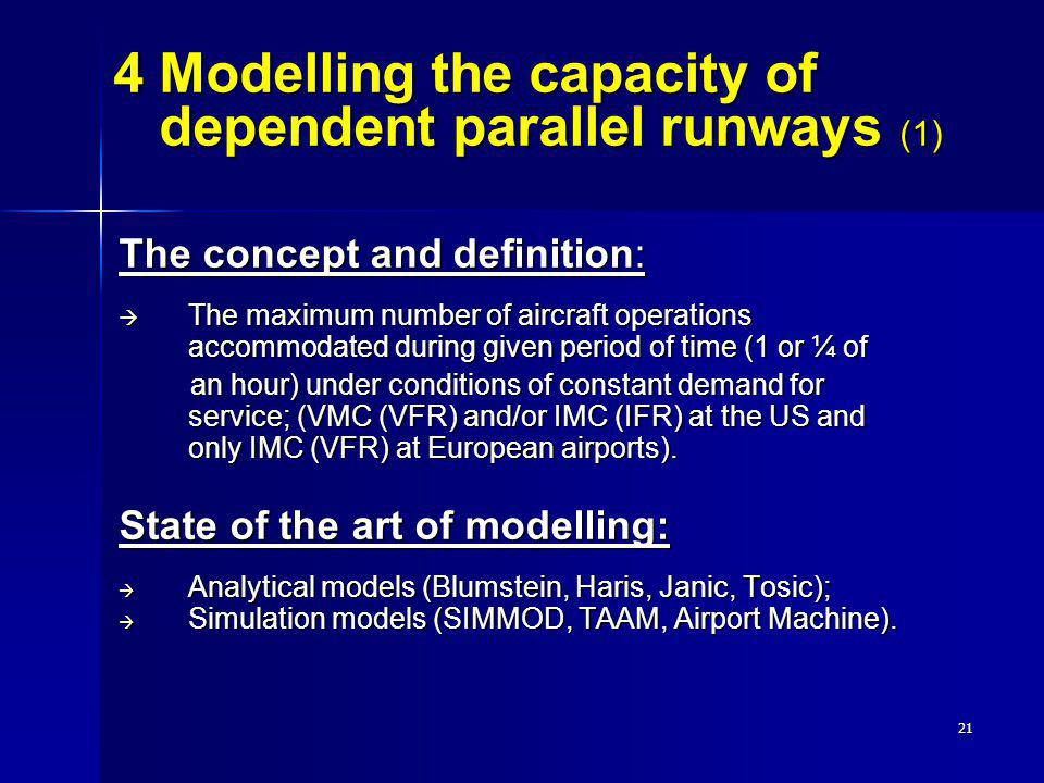 4 Modelling the capacity of dependent parallel runways (1)