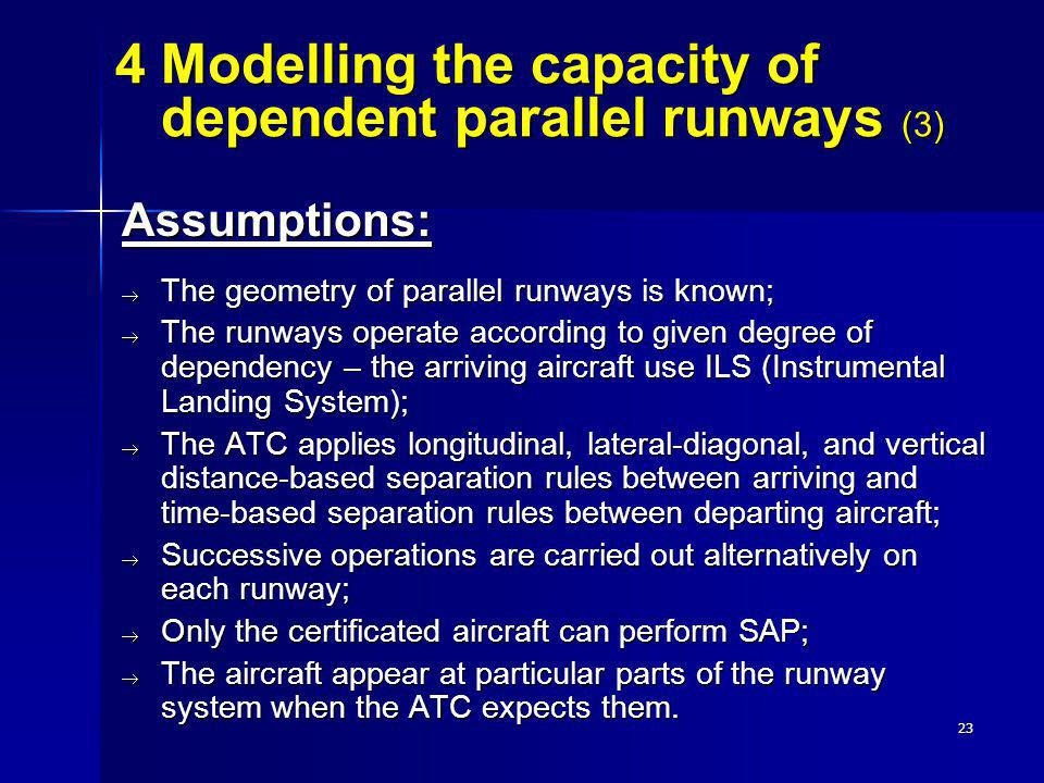 4 Modelling the capacity of dependent parallel runways (3)