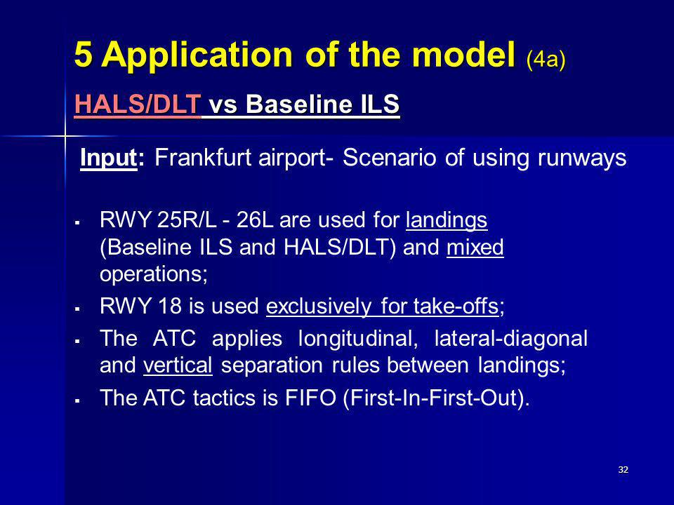 5 Application of the model (4a)