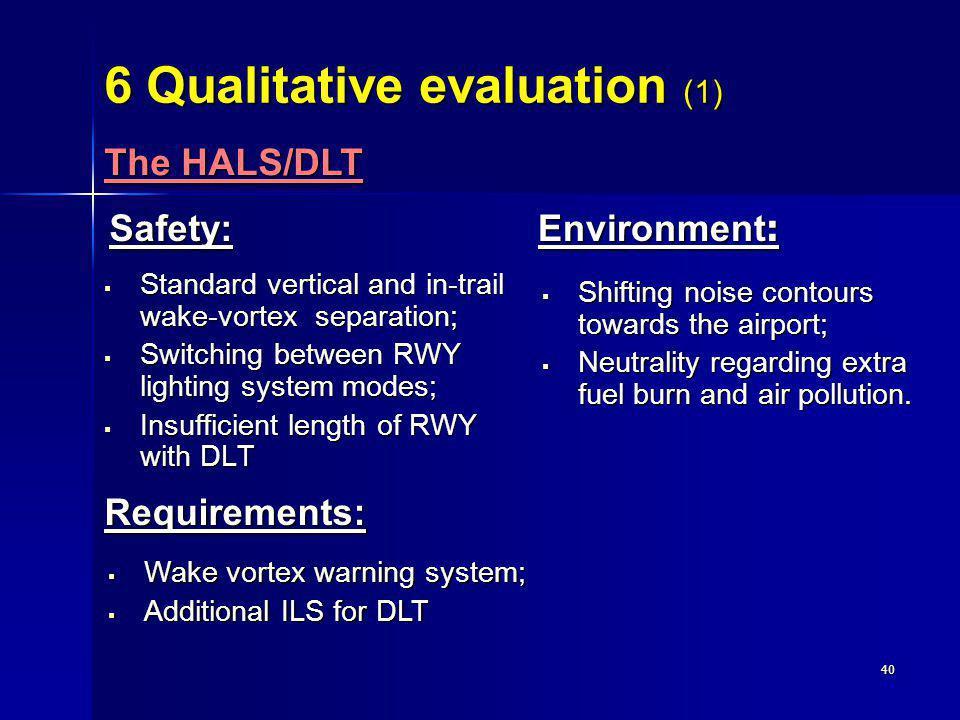 6 Qualitative evaluation (1)