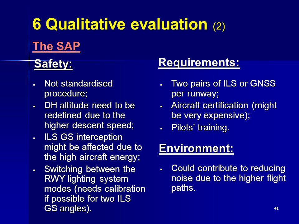 6 Qualitative evaluation (2)